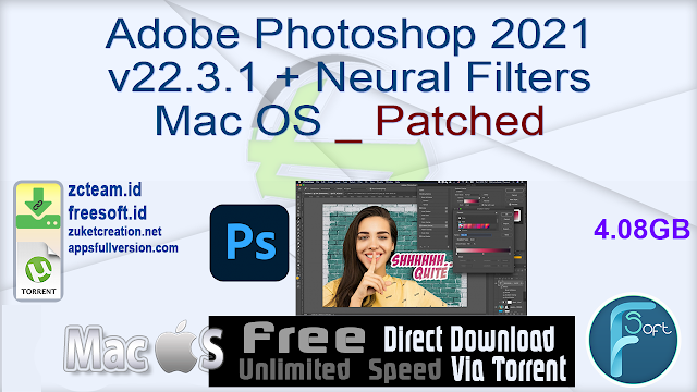 Adobe Photoshop 2021 v22.3.1 + Neural Filters Mac OS _ Patched_ ZcTeam.id
