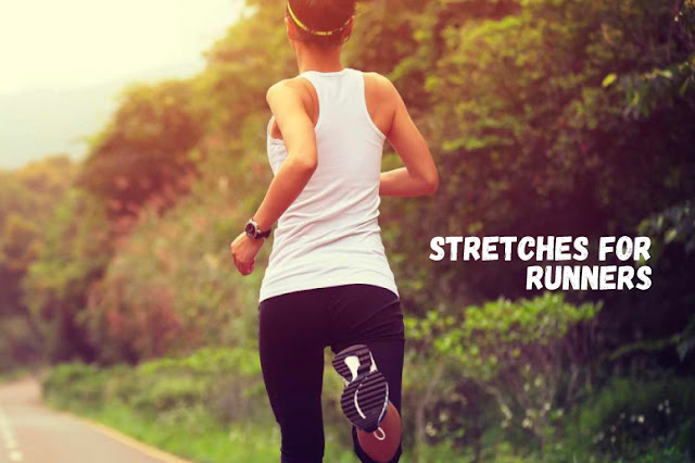 8 EFFICIENT STRETCHES FOR RUNNERS