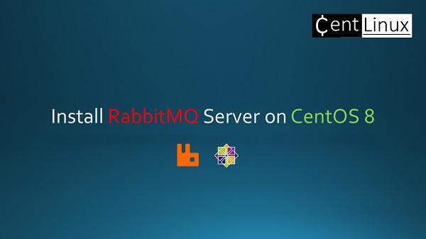 install-rabbitmq-server-on-centos-8