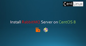 Install RabbitMQ Server on CentOS 8
