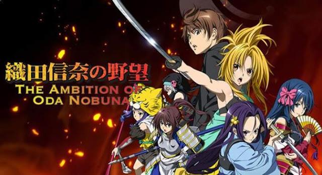Oda Nobuna no Yabou - Daftar Rekomendasi Anime Action Romance Terbaik