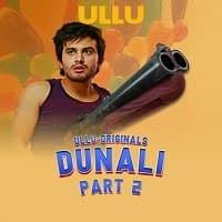 Dunali (2021 ) Part 2 Ullu Series Watch Online Movies