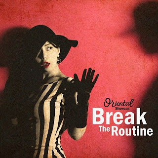 [Single] Oriental Showcus - Break The Routine Mp3 full zip rar 320kbps