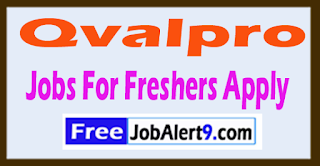 Qvalpro Recruitment 2017 Jobs For Freshers Apply