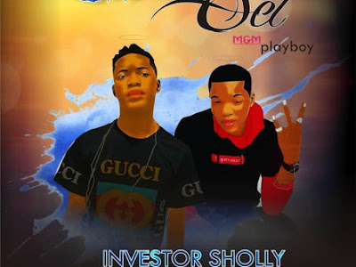 MUSIC: Investor Sholly X M.Bronze – Koni Pe Set
