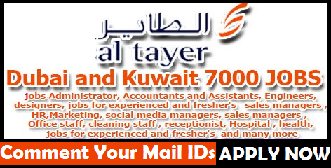 Urgent 7000 Job Openings in Al Tayer Groups in Kuwait and