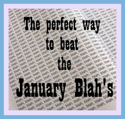 How to Crack the January Blah's