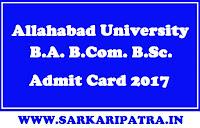 Allahabad University AU B.A. B.Com. B.Sc. Admit Card 2017