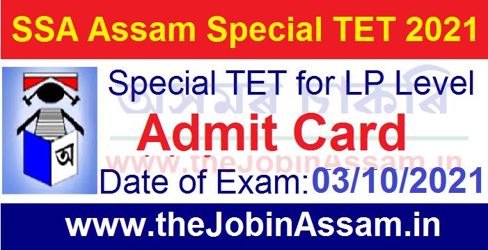 SSA Assam Special TET Admit Card 2021
