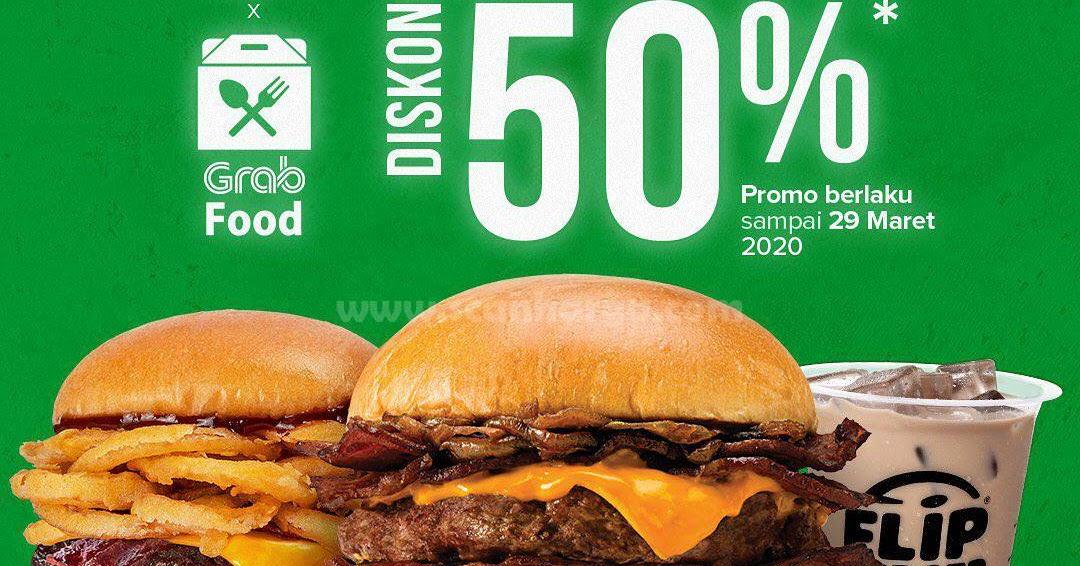 Promo Flip Burger Grabfood Semuanya Diskon 50% Hingga 29