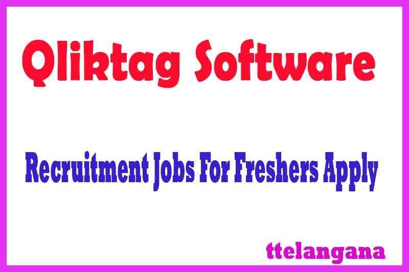 Qliktag Software Recruitment Jobs For Freshers Apply