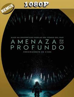 Amenaza en lo Profundo (2020) REMUX [1080p] Latino 5.1 [GoogleDrive] SilvestreHD