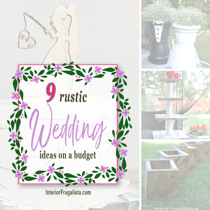 Nine budget-friendly DIY decorating ideas for a rustic country-style homespun wedding that are not difficult to make and for very little money.