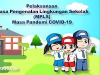 Materi dan Teknis Pelaksanaan Daring MPLS 2020 - 2021 SD , SMP , SMA dan SMK