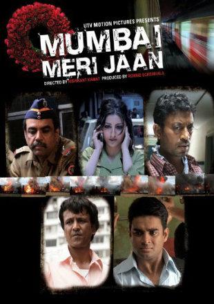 Mumbai Meri Jaan 2008 Full Hindi Movie Download