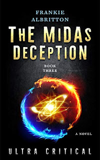 The Midas Deception: Ultra Critical (Eternal versus Ultra Book 3) by Frankie Albritton