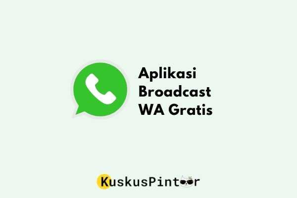 aplikasi broadcast wa