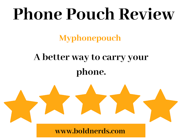 MyPhonePouch Review: Best Phone Pouch in 2019