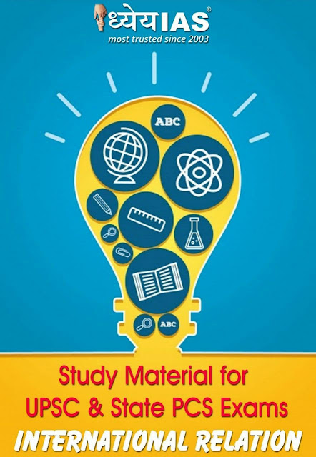 Dhyeya IAS International Relation : For All Competitive Exams PDF Book