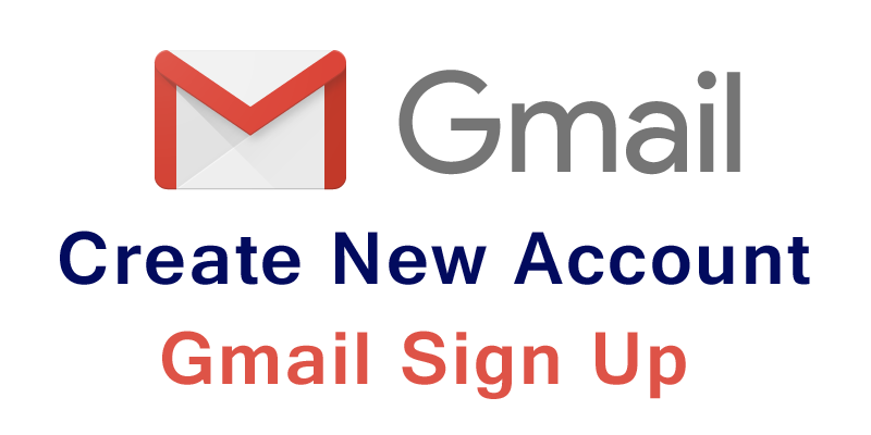 Create New Gmail Account , www Gmail com sign up, Gmail