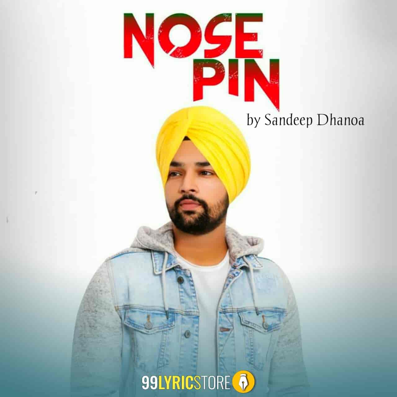 Nose Pin Punjabi Song Sung by Sandeep Dhanoa
