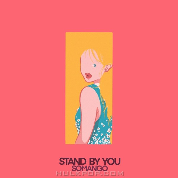 Somango – Stand by You – Single