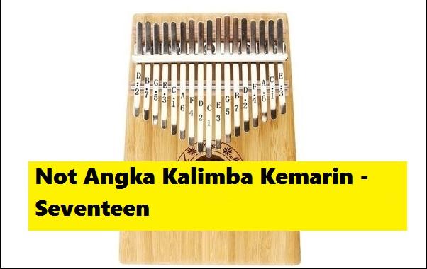 Not Angka Kalimba Kemarin Seventeen Calonpintar Com