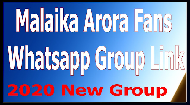 Malaika Arora Fans Whatsapp Group Link (2020) Whatsapp Group Link