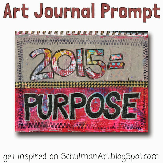 Art Blog for Creative Living: 2015: A Year of Purpose