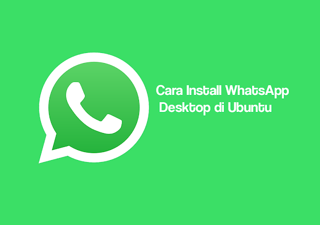 Install WhatsApp di Ubuntu