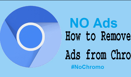 How to Remove Ads from Chrom Android? 1