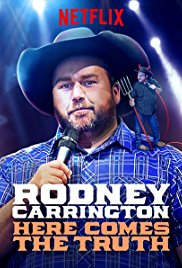 Watch Rodney Carrington: Here Comes the Truth Online Free 2017 Putlocker
