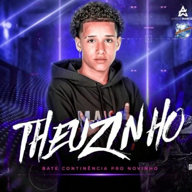 Theuzinho Cantor - CD Bate continência pro novinho 2021