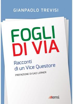 FOGLI DI VIA Di Gianpaolo Trevisi