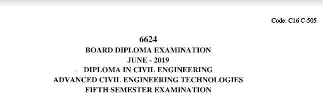 Diploma Previous Question Paper c16 Civil 505 Advanced Civil Engineering Technologies June 2019