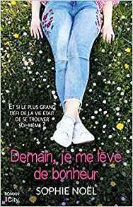 https://lesreinesdelanuit.blogspot.com/2018/05/demain-je-me-leve-de-bonheur-de-sophie.html