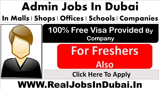 Admin Jobs In Dubai - UAE 2021