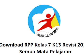 Download RPP SMP/MTS Kelas 7 K13 Revisi 2018/2019