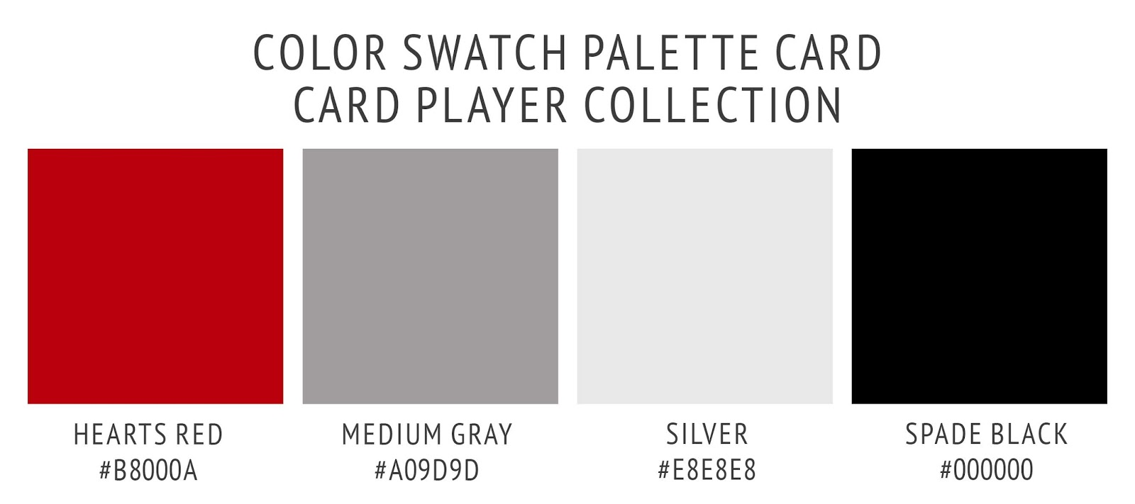 Card player color palette swatch card in hearts red, medium gray, silver, and spade black. Color scheme for a restaurant, bar, club, or man cave.