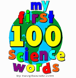100 first science words for babies and toddlers