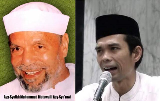Antara Syeikh Asy Syarawi dan Ustadz Abdul Somad