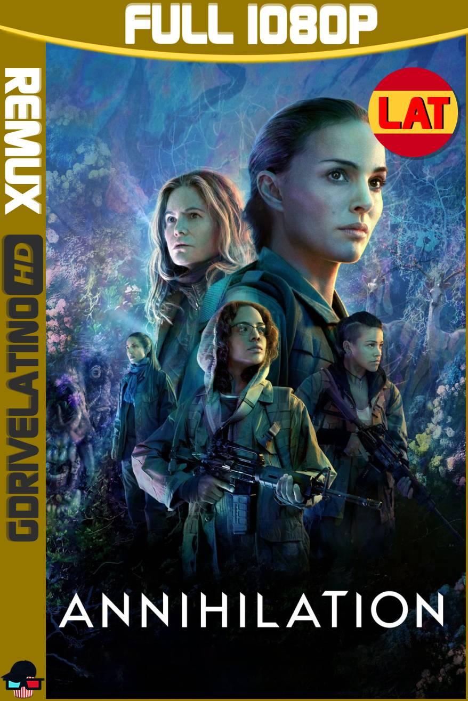 Aniquilación (2018) BDRemux 1080p Latino-Ingles MKV