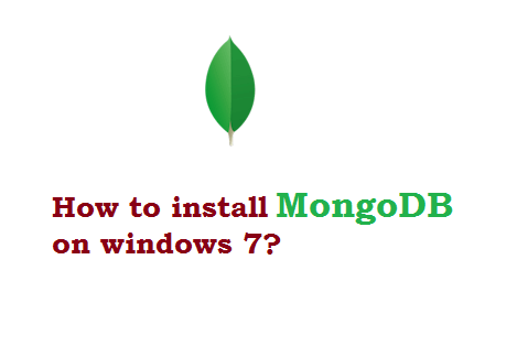 How to install MongoDB install on windows 7