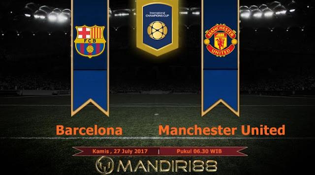Prediksi Bola : Barcelona Vs Manchester United , Kamis 27 July 2017 Pukul 06.30 WIB