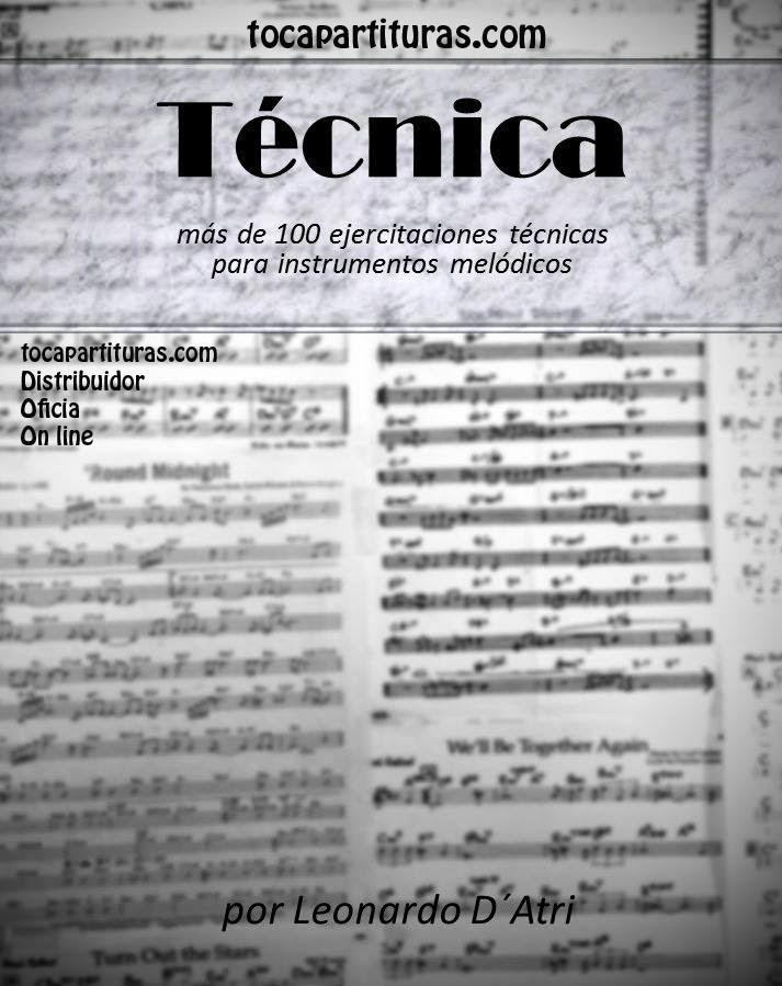 Técnica Libro Pdf para Instrumentos Melódicos. Más de 300 páginas y mas de 100 ejercicios técnicos para tu instrumento