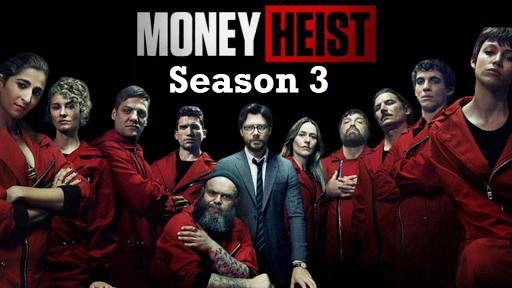 Money Heist S03 2019 banner HDMoviesFair