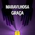 Download: Maravilhosa Graça - C. H. Spurgeon