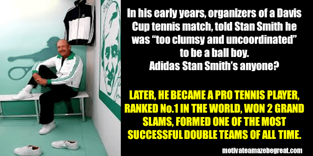 Success Stories From Famous People Who Failed Before Succeeding: Stan Smith
