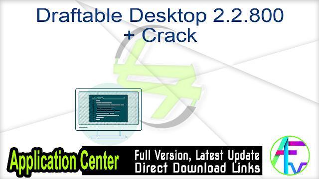 Draftable Desktop 2.2.800 + Crack