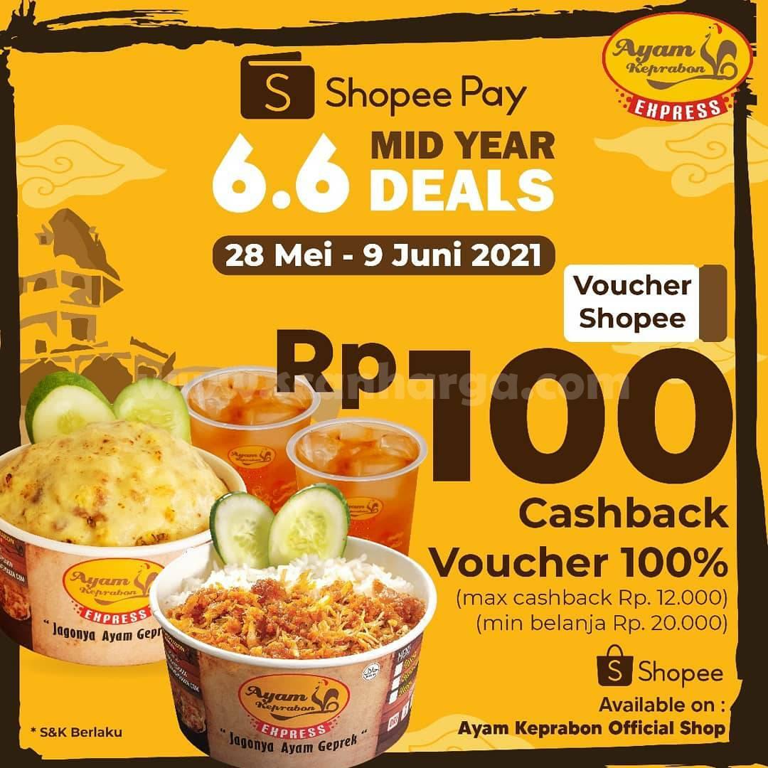 Promo Ayam Keprabon Beli Voucher ShopeePay Rp. 100,- Cashback 100%